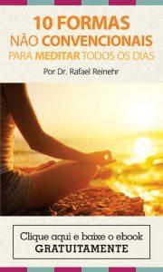 10 formas não convencionais para meditar todos os dias